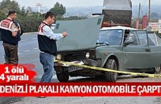 Denizli plakalı kamyon otomobile çarptı