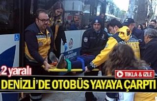 Denizli'de otobüs yayaya çarptı
