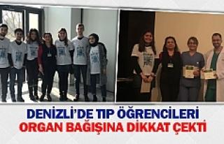 Denizli'de tıp öğrencileri organ bağışına...