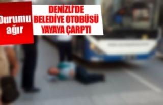 Denizli'de belediye otobüsü yayaya çarptı