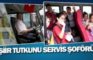 Şiir tutkunu servis şoförü