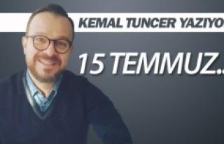 15 TEMMUZ...