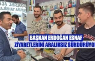 Başkan Erdoğan esnaf ziyaretlerini aralıksız sürdürüyor