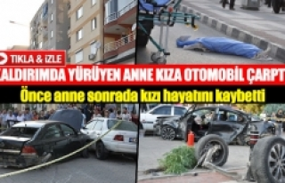 Kaldırımda yürüyen anne kıza otomobil çarptı!