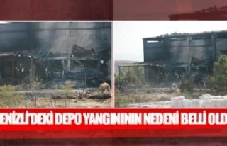 Denizli'deki depo yangınının nedeni belli oldu