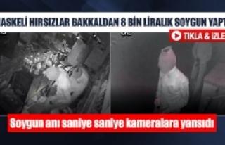 Maskeli hırsızlar bakkaldan 8 bin liralık soygun...