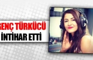 Genç türkücü intihar etti