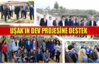 Uşak'ın dev projesine destek