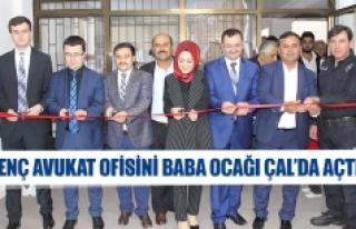 Genç avukat ofisini baba ocağı Çal'da açtı