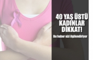 40 Yaş Üstü Kadınlar Dikkat