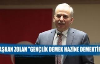 """Başkan Zolan """"Gençlik Demek Hazine Demektir"""""""