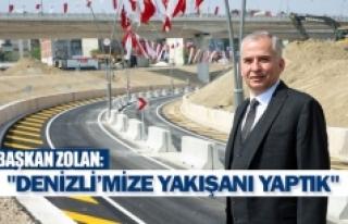 """Başkan Zolan""""Denizli'mize yakışanı yaptık"""""""