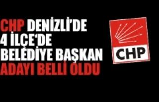 CHP Denizli'de 4 İlçe Belediye Başkan Adayı...