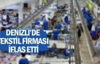 Denizli'de tekstil firması iflas etti