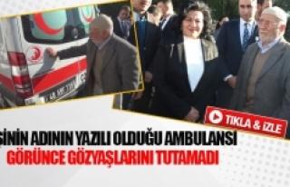 Eşinin adının yazılı olduğu ambulansı görünce...