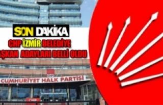 CHP İzmir Belediye Başkan Adayları belli oldu