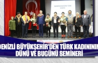 Denizli büyükşehir'den Türk kadınının...