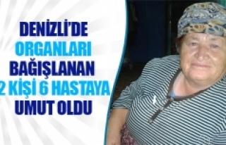 Denizli'de organları bağışlanan 2 kişi 6 hastaya...