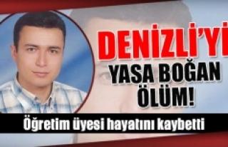 Denizli'yi Öğretim üyesi hayatını kaybetti