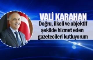 Vali Karahan: Doğru, ilkeli ve objektif şekilde...