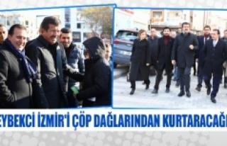 Zeybekci İzmir'i çöp dağlarından kurtaracağız