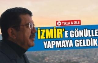 İzmir'e gönüller yapmaya geldik