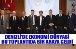 Denizli'de ekonomi dünyasi bu toplantida bir araya...