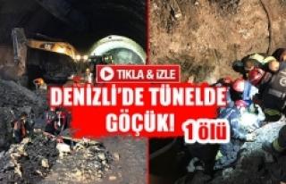 Denizli'de tünelde göçük!1 ölü