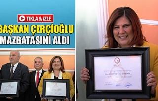 Başkan Çerçioğlu mazbatasını aldı