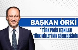 Başkan Örki'' Türk polis teşkilatı Türk...