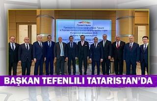 Başkan Tefenlili Tataristan'da