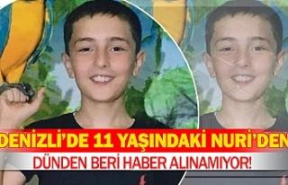 Denizli'de 11 yaşındaki Nuri'den dünden beri...