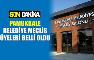 Denizli'de Pamukkale meclis üyeleri belli oldu