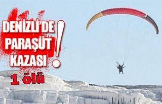 Denizli'de paraşüt kazası!