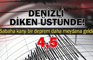 Denizli'de sabaha karşı bir deprem daha meydana...
