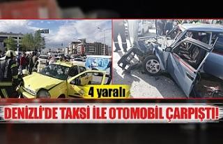 Denizli'de taksi ile otomobil çarpıştı!
