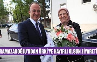 Ramazanoğlu'ndan Örki'ye hayırlı olsun...