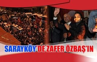 Sarayköy'de zafer Özbaş'ın