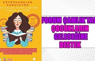 Forum Çamlık'tan çocukların geleceğine destek