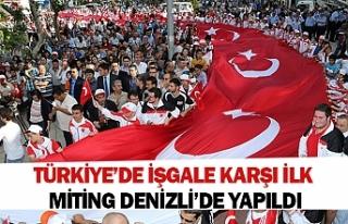 Türkiye'de işgale karşı ilk miting Denizli'de...