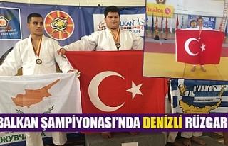 Balkan şampiyonası'nda Denizli rüzgarı
