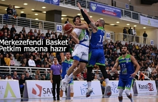 Merkezefendi Basket Petkim maçına hazır