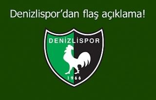 Denizlispor'dan flaş açıklama!