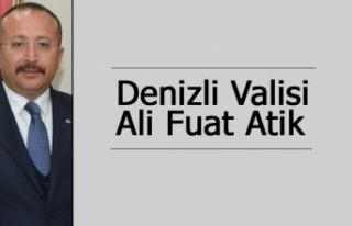 İşte Denizli Valisi Ali Fuat Atik