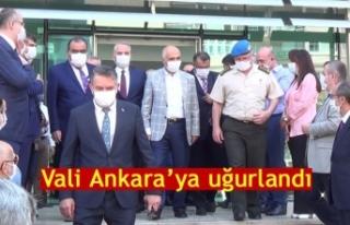 Vali Ankara'ya uğurlandı