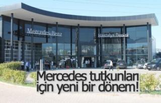 Hastalya Mercedes'te yeni bir dönem!