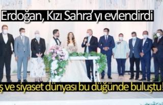 Erdoğan, Kızı Sahra'yı evlendirdi