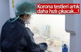 Korona testleri artık daha hızlı çıkacak!