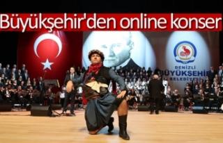 Büyükşehir'den online konser