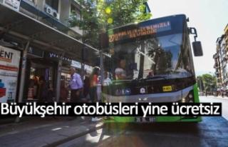 Büyükşehir otobüsleri yine ücretsiz